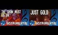 Just Gold/The Show Must Go On Mashup (Instrumental Version)