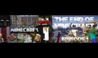 The End of Minecraft Episode 1