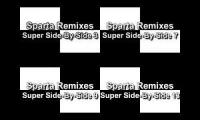 Sparta Remixes Ultimate SIde-By-Side (Mixed)