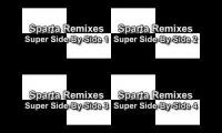 Sparta Remixes Super Side-By-Side
